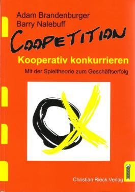 Coopetition, die Strategie der kooperativen Konkurrenz.