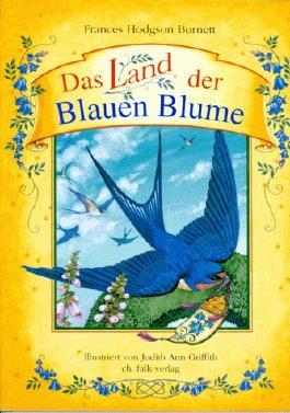 Das Land der Blauen Blume