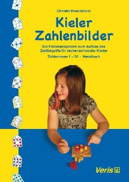 Kieler Zahlenbilder. Ein Förderprogramm zum Aufbau des Zahlbegriffs für rechenschwache Kinder / Zahlenraum 1-20 / Kieler Zahlenbilder