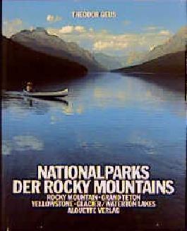 Nationalparks der Rocky Mountains