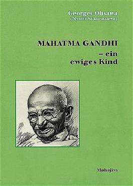 Mahatma Gandhi - ein ewiges Kind