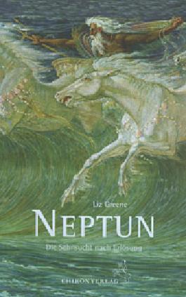 Neptun, die Sehnsucht nach Erlösung