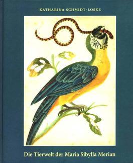 Die Tierwelt der Maria Sibylla Merian