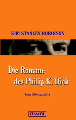 Die Romane des Philip K. Dick