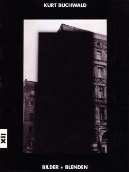 Kurt Buchwald - Bilder und Blenden