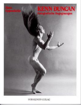 Kenn Duncan: Fotografische Begegnungen (German Edition)