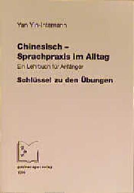 Chinesisch - Sprachpraxis im Alltag
