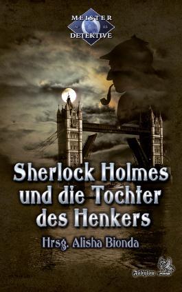 Meisterdetektive / Sherlock Holmes und die Tochter des Henkers