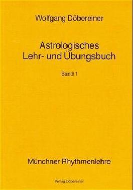 Astrologisches Lehr- und Übungsbuch