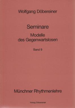 Seminare / Modelle des Gegenwartslosen