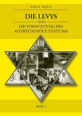 Die Levys oder die Vernichtung des Altfrechener Judentums