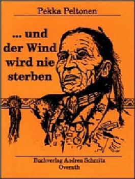 ... und der Wind wird nie sterben