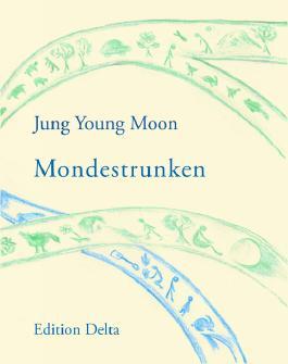 Mondestrunken