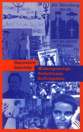 Widerspenstige, Rebellinnen, Suffragetten