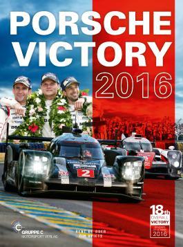 Porsche Victory 2016 in Le Mans