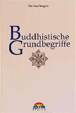 Buddhistische Grundbegriffe
