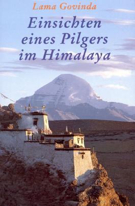 Einsichten eines Pilgers im Himalaya