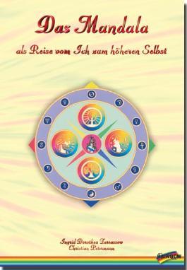 Das Mandala als Reise vom Ich zum höheren Selbst