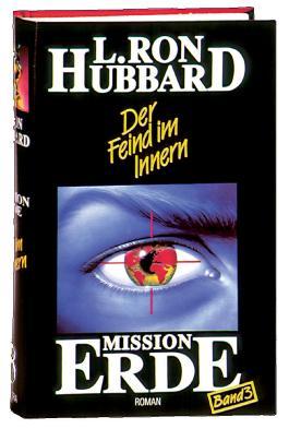 Mission Erde, Band 3: Der Feind im Innern