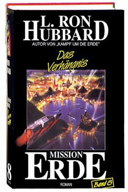 Mission Erde, Band 8: Das Verhängnis