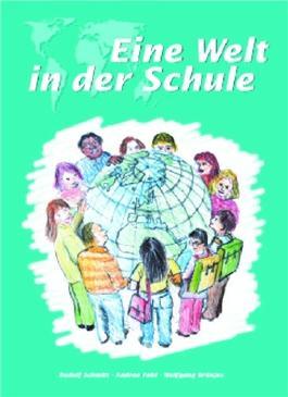 Eine Welt in der Schule Klasse 1-10