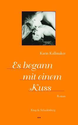 Es begann mit einem Kuss