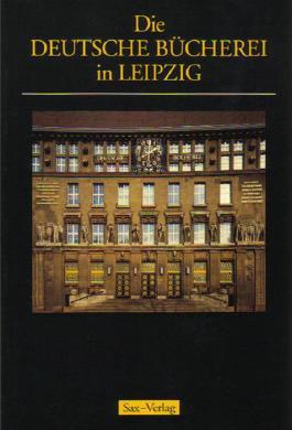 Die Deutsche Bücherei in Leipzig