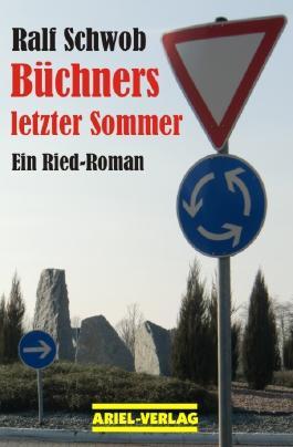 Büchners letzter Sommer