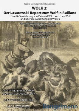 WOLK 2: Der Lasarewski-Report zum Wolf in Rußland