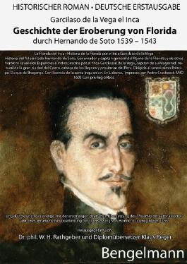 Geschichte der Eroberung von Florida durch Hernando de Soto 1539-1543. Ein historischer Jahrtausendroman über den Beginn des ersten Holocausts in der Geschichte der Menschheit.