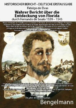 Wahrer Bericht über die Entdeckung von Florida durch Fernando de Souto 1539 - 1543
