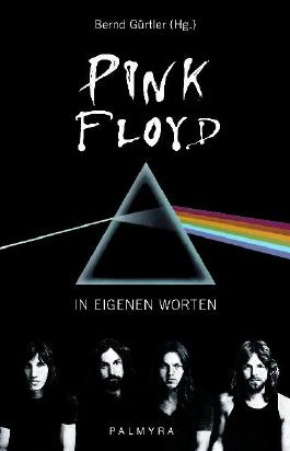 Pink Floyd - In eigenen Worten