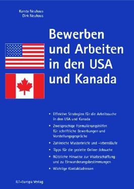 Bewerben und Arbeiten in den USA und Kanada