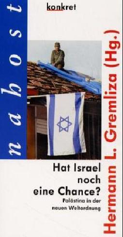 Hat Israel noch eine Chance?