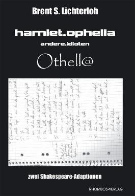 hamlet.ophelia.andere.idioten /Othell@