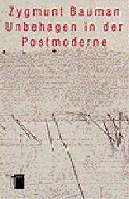 Ungehagen in der Postmoderne
