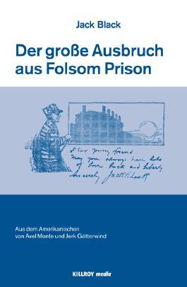 The Big Break at Folsom /Der große Ausbruch aus Folsom Prison