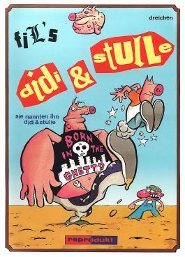 Sie nannten ihn Didi und Stulle