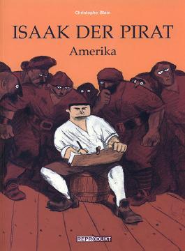 Isaak der Pirat 1 – Amerika
