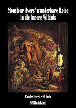Monsieur Avers' wunderbare Reise in die innere Wildnis