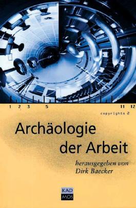 Archäologie der Arbeit