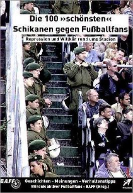 """Die 100 """"schönsten"""" Schikanen gegen Fussballfans"""