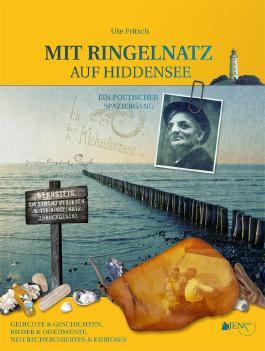 MIT RINGELNATZ AUF HIDDENSEE - Ein poetischer Spaziergang.