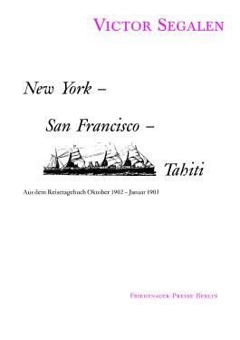 New York - San Francisco - Tahiti