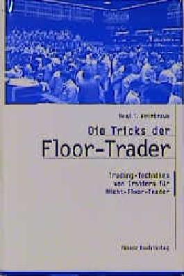 Die Tricks der Floor-Trader