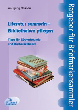 Literatur sammeln – Bibliotheken pflegen