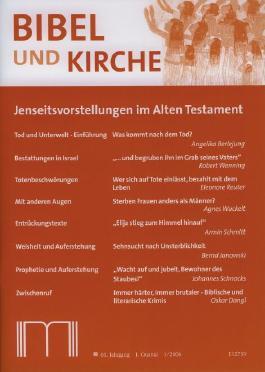 Bibel und Kirche / Jenseitsvorstellungen im Alten Testament