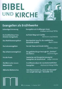 Bibel und Kirche / Evangelien als Erzählwerke