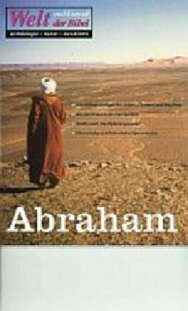 Welt und Umwelt der Bibel / Abraham
