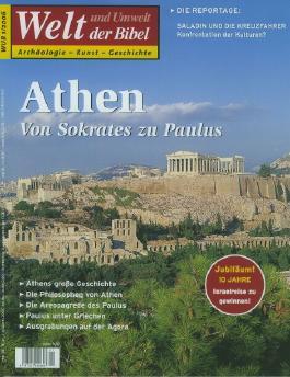 Welt und Umwelt der Bibel / Athen - von Sokrates zu Paulus